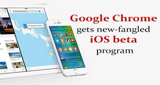 Google Chrome gets new-fangled iOS beta program