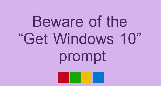 siliconreview-beware-of-the-get-windows-10-prompt