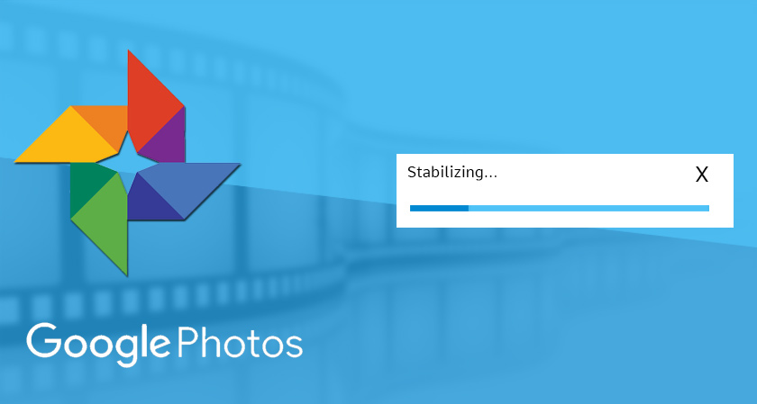 Google photos revamped with all new video stabilization feature update