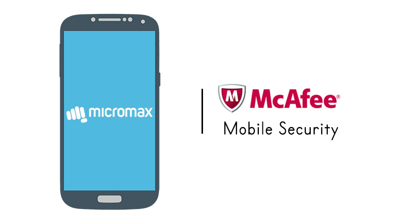 siliconreview Micromax smartphones will now come with installed with McAfee mobile assistant