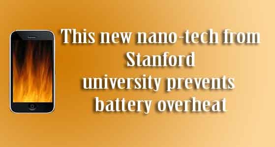 siliconreview-this-new-nano-tech-from-stanford-university-prevents-battery-overheat