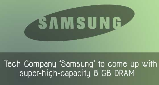 siliconreview-tech-company-samsung-to-come-up-with-super-high-capacity-8-gb-dram