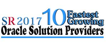 10 Fastest Growing Oracle Solution Providers 2017 Listing