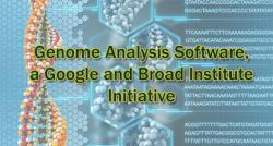 siliconreview-genome-analysis-software-a-google-and-broad-institute-initiative