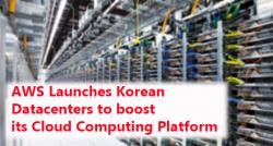 siliconreview-aws-launches-korean-datacenters-to-boost-its-cloud-computing-platform