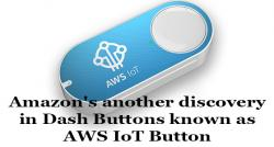 siliconreview-amazons-another-discovery-in-dash-buttons-known-as-aws-iot-button