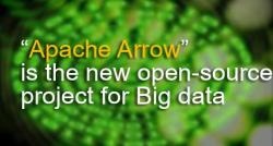 siliconreview-apache-arrow-is-the-new-open-source-project-for-big-data