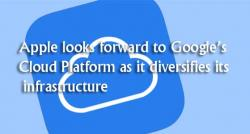 siliconreview-apple-looks-forward-to-googles-cloud-platform-as-it-diversifies-its-infrastructure