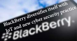 siliconreview-blackberry-diversifies-itself-with-iot-and-new-cyber-security-practice