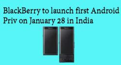 siliconreview-blackberry-to-launch-first-android-smartphone-priv-on-january-28-in-india