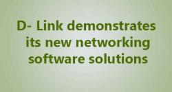 siliconreview-d-link-demonstrates-its-new-networking-software-solutions