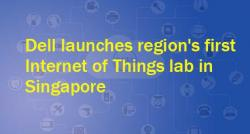 siliconreview-dell-launches-regions-first-internet-of-things-lab-in-singapore