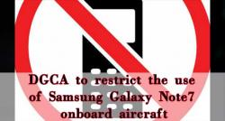 siliconreview-dgca-to-restrict-the-use-of-samsung-galaxy-note7-onboard-aircraft