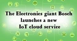 siliconreview-the-electronics-giant-bosch-launches-a-new-iot-cloud-service