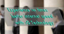 siliconreview-experience-100-times-better-internet-speed-with-5g-technology