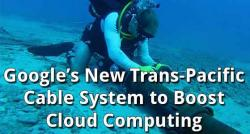 siliconreview-googles-new-trans-pacific-cable-system-to-boost-cloud-computing