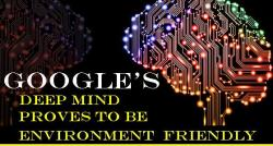 siliconreview-googles-deep-mind-proves-to-be-environment-friendly