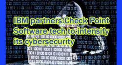 siliconreview-ibm-partners-check-point-software-tech-to-intensify-its-cybersecurity