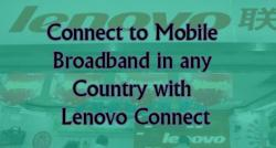 siliconreview-connect-to-mobile-broadband-in-any-country-with-lenovo-connect