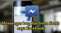 siliconreview-messenger-bug-has-been-fixed-says-facebook