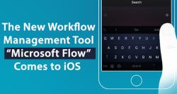 siliconreview-the-new-workflow-management-tool-microsoft-flow-comes-to-ios