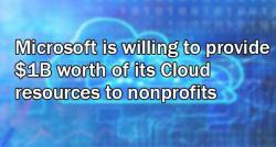 siliconreview-microsoft-is-willing-to-provide-1b-worth-of-its-cloud-resources-to-nonprofits