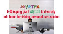 siliconreview-e-shopping-giant-myntra-to-diversify-into-home-furnishing-personal-care-section