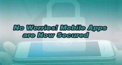 siliconreview-no-worries-mobile-apps-are-now-secured