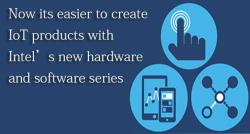 siliconreview-now-its-easier-to-create-iot-products-with-intels-new-hardware-and-software-series
