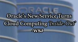 siliconreview-oracles-new-service-turns-cloud-computing-inside-out