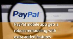 siliconreview-paypal-mobile-app-gets-a-robust-remodeling-with-extra-added-features