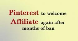 siliconreview-pinterest-to-welcome-affiliate-again-after-months-of-ban