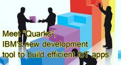 siliconreview-meet-quarks-ibms-new-development-tool-to-build-efficient-iot-apps