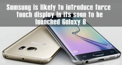 siliconreview-samsung-is-likely-to-introduce-force-touch-display-in-its-soon-to-be-launched-galaxy-8