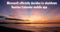 siliconreview-microsoft-officially-decides-to-shutdown-sunrise-calendar-mobile-app