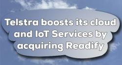 siliconreview-telstra-boosts-its-cloud-and-iot-services-by-acquiring-readify
