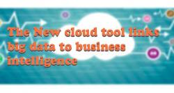 siliconreview-the-new-cloud-tool-links-big-data-to-business-intelligence
