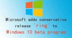 siliconreview-microsoft-adds-conservative-release-ring-to-windows-10-beta-program