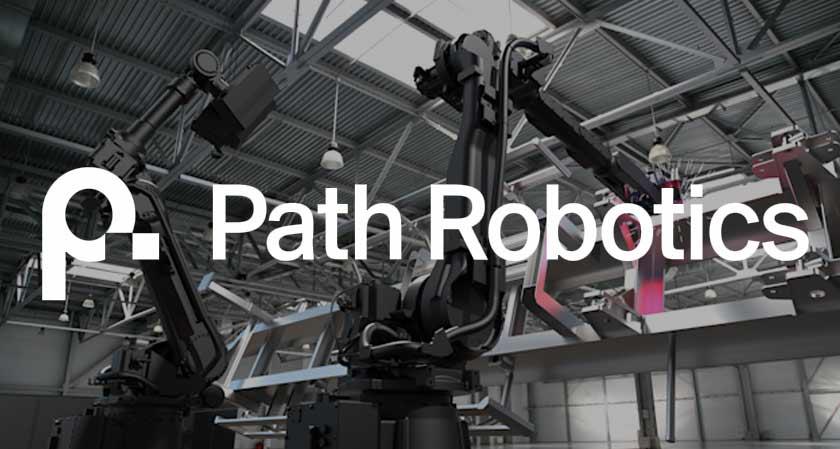 Path Robotics Raised $56 Million Series B Funding to Improve Automated Welding