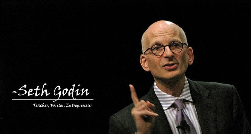 In a crowded marketplace, fitting in is a failure. In a busy marketplace, not standing out is the same as being invisible -Seth Godin | Teacher, Writer, Entrepreneur