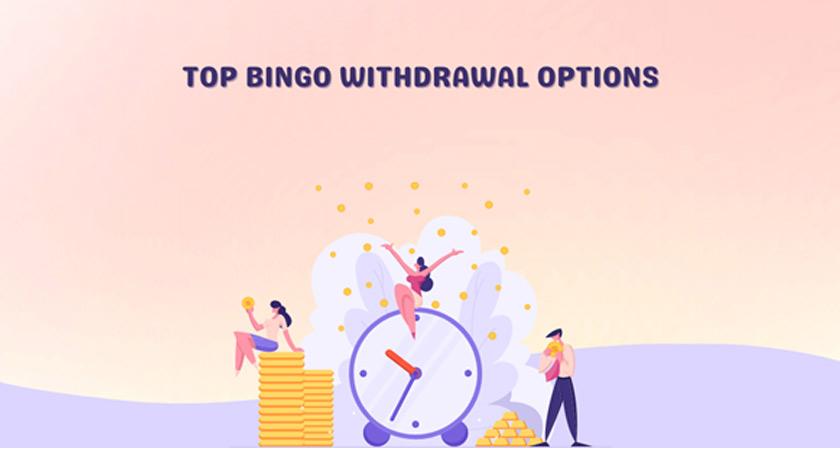 Top Bingo Withdrawal Options