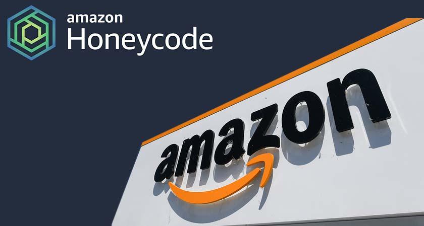 Amazon Unleashes Honeycode, a No-Code App Building Platform