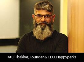 thesiliconreview-atul-thakkar-founder-ceo-happyperks-2018