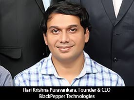 thesiliconreview-hari-krishna-puravankara-founder-ceo-blackpepper-technologies