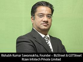thesiliconreview-rishabh-kumar-sawansukha-founder-bizstreet-gststreet-rizen-infotech-private-limited-2018