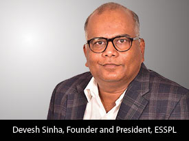 thesiliconreview-devesh-sinha-founder-president-esspl-2018