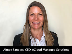 thesiliconreview-aimee-sanders-ceo-ecloud-managed-solutions-2018