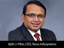 Delivering Quality Technology Solutions to Customers across Varied Industry Domains: Nous Infosystems