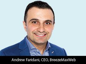 thesiliconreview-andrew-faridani-ceo-breezemaxweb-2017