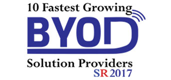 10 Fastest Growing BYOD Solution Providers 2017 Listing